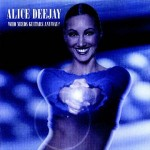 Alice DeeJay Interview
